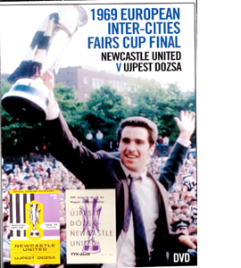 Fairs Cup Final 1969 Newcastle United v Ujpesti Dozsa (DVD)