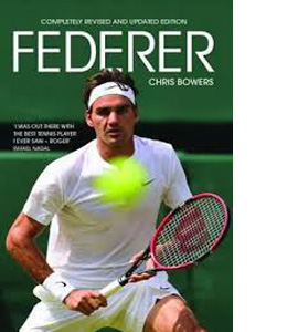 Federer: Completely Revised and Updated Edition