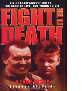 Fight to the Death: Viv Graham and Lee Duffy
