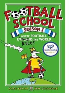 Football School: Where Football Rules the World