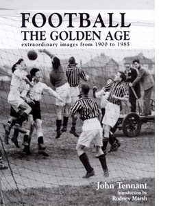 Football: the golden age (HB)