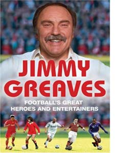 Football's Great Heroes and Entertainers (HB)
