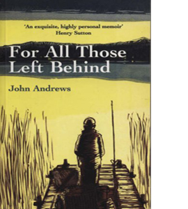For All Those Left Behind (HB)