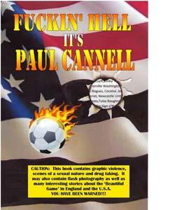 Fuckin' Hell It's Paul Cannell