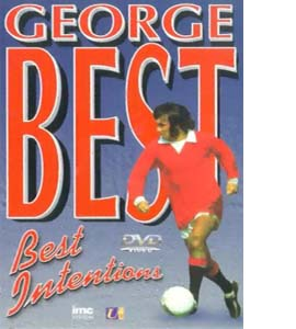 George Best - Best Intentions - The Story of George Best (DVD)