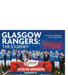 Glasgow Rangers: The Journey: Mission Accomplished (HB)