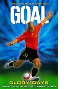 Goal! 3: Glory Days