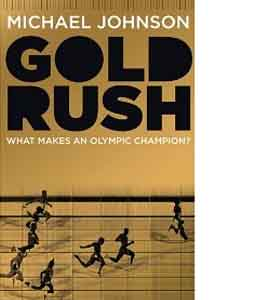 Gold Rush Signed Edition (HB)