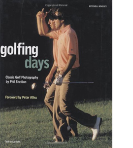 Golfing Days: Classic Golf Photographs (HB)