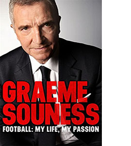Graeme Souness: Football, My Life, My Passion (HB) (Signed Copy)