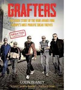 Grafters - Inside Story Of Europe's Most Prolific Sneak Thieves