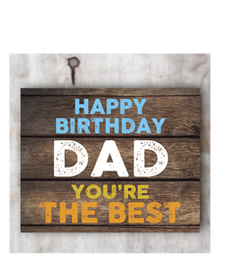 Happy Birthday Dad- You're The Best. (Greetings Card).