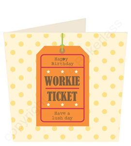 Happy Birthday Workie Ticket Geordie Card
