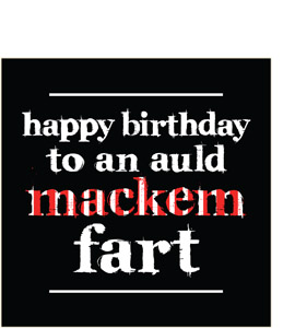 Happy Birthday to an Auld Mackem Fart (Greeting Card)