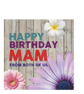 Happy Birthfay Mam. From Both Of Us. (Greetings Card).