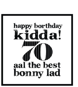 Happy Borthday Kidda ! 70 (Greeting Card)