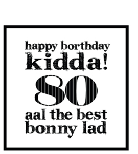 Happy Borthday Kidda ! 80 (Greeting Card)