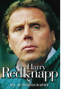 Harry Redknapp - My Autobiography (HB)