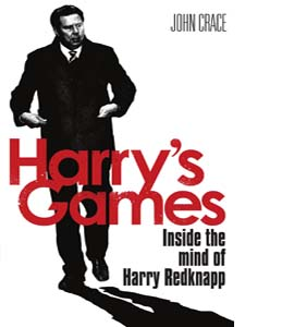 Harry's Games: Inside the Mind of Harry Redknapp (HB)