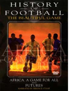 History of Football - Vol 6 - Africa, A Game For All, Futures (D