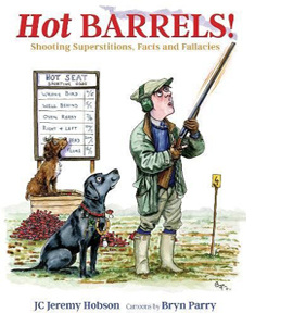 Hot Barrels!: Shooting Superstition, Facts and Fallacies (HB)