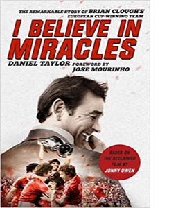 I Believe In Miracles The Remarkable Story (HB)