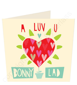 I Luv U Bonny Lad - Geordie Card