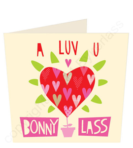 I Luv U Bonny Lass - Geordie Card