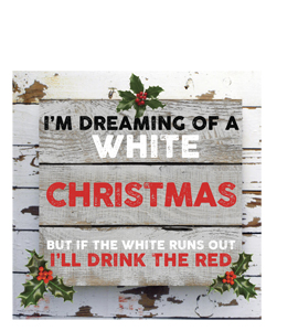 I'm Dreaming of a White Christmas (Greetings Card)