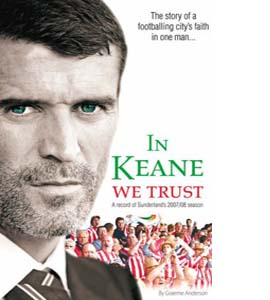 In Keane We Trust