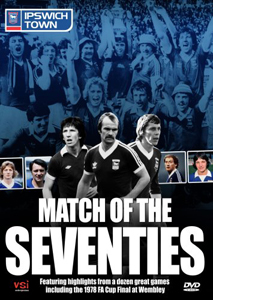 Ipswich Town Match of the Seventies (DVD)