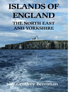 Islands of England: The North East and Yorkshire