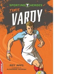 Jamie Vardy: Sporting Heroes (HB)