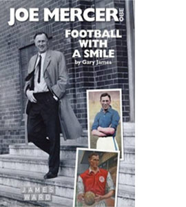 Joe Mercer - Football With a Smile (HB)