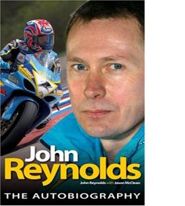John Reynolds: The Autobiography (HB)