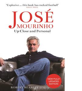 Jose Mourinho: Up Close and Personal