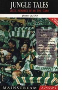 Jungle Tales: Celtic Memories of an Epic Stand