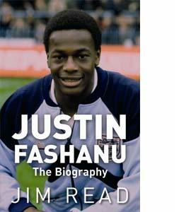 Justin Fashanu the Biography (HB)