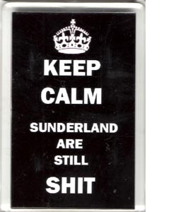 Keep Calm *underland Are Still Shit (Fridge Magnet)