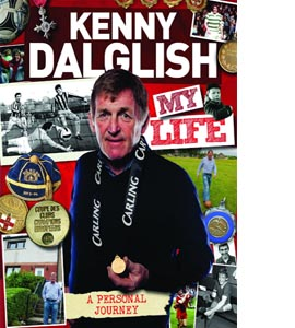 Kenny Dalglish : My Life (HB)