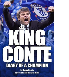 King Conte. Diary of a Champion