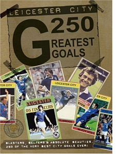 Leicester City 250 Greatest Goals (DVD)