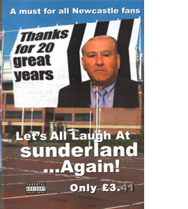 Let's All Laugh At s*nderland... Again!