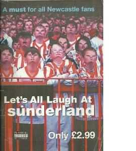 Let's All Laugh At s*nderland