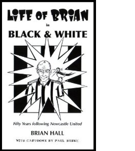Life of Brian in Black and White: Fifty Years Following Newcastl
