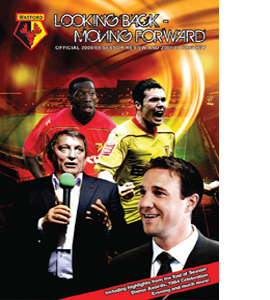 Looking Back Moving Forward-Watford FC Season Review 08/09 (DVD)