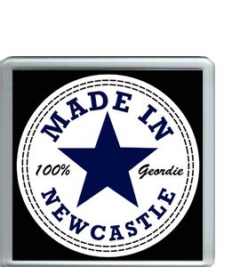 Made In Newcastle 100% Geordie (Coaster)