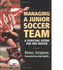 Managing a Junior Soccer Team