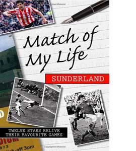 Match of My Life Sunderland (HB)