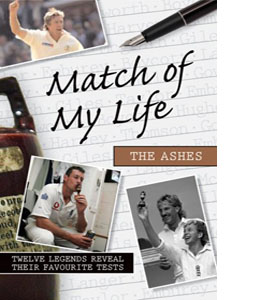 Match of My Life The Ashes (HB)